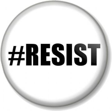 #RESIST hashtag Pinback Button Badge Political Protest Equal Rights Activist - White
